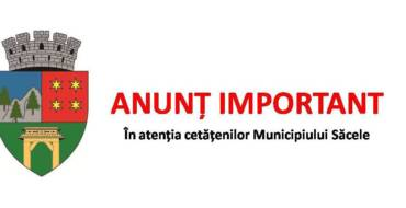 ANUNȚ IMPORTANT în atenția locuitorilor municipiului Săcele