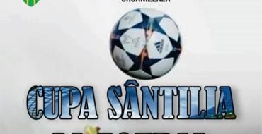 """REGULAMENT TURNEU ,,CUPA SÂNTILIA"""" 2019 ediția a III-a"""