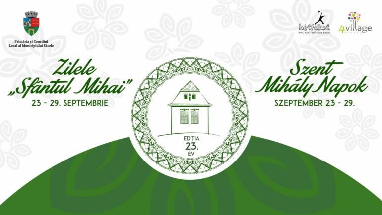 Zilele Sfântul Mihai, 23 – 29 septembrie